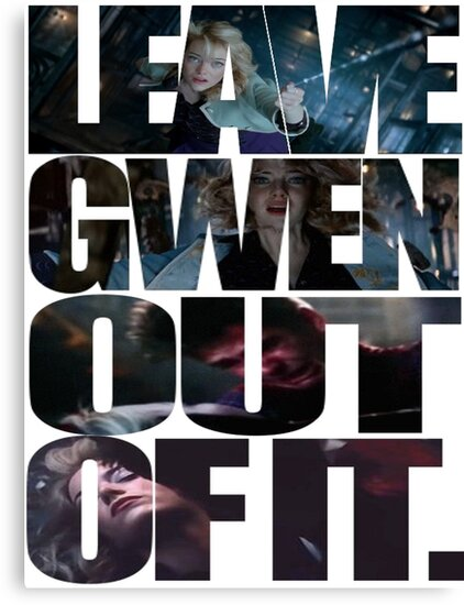"""Leave Gwen Out of It."" by BadassBadWolf"