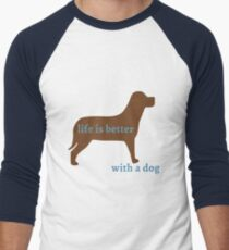 Life is Better with a Dog Men's Baseball ¾ T-Shirt