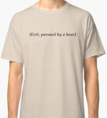 Exit, Pursued By A Bear Classic T-Shirt