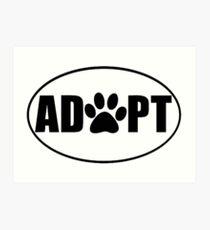 ADOPT pet sticker Art Print