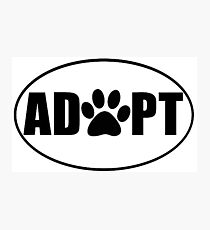 ADOPT pet sticker Photographic Print