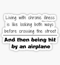 Living With Chronic Illness Sticker