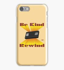 Be Kind Rewind Ver. 6 iPhone Case/Skin