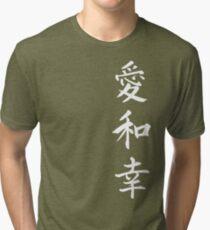 Love Peace Happiness Kanji (White Writing) Tri-blend T-Shirt