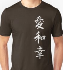 Love Peace Happiness Kanji (White Writing) Unisex T-Shirt