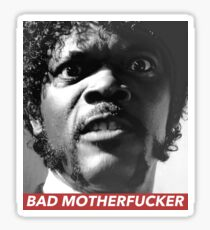 BAD MOTHERFUCKER Sticker