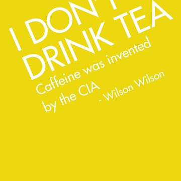 TEA is CIA by Huertense