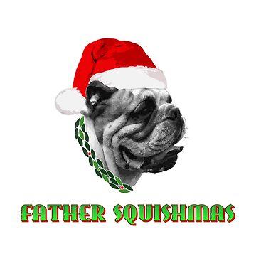 Father Squishmas Bulldog by Engineroommedia
