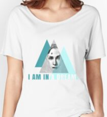 I AM IN A DREAM Women's Relaxed Fit T-Shirt