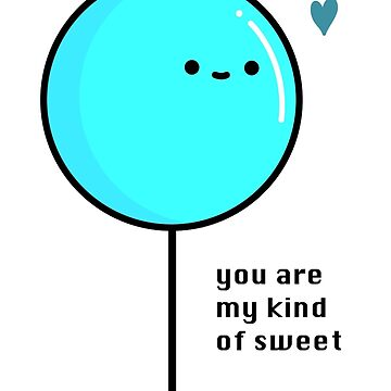 You are my kind of sweet Yellow Lollipop sticker by boundlessamber