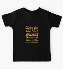 """Hope for the best...""""Mel Brooks"""" Life Inspirational Quote Kids Clothes"""