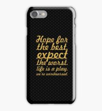 """Hope for the best...""""Mel Brooks"""" Life Inspirational Quote iPhone Case/Skin"""