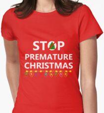 STOP PREMATURE CHRISTMAS DECORATING T-Shirt