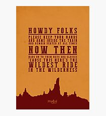 Big Thunder Mountain Quote Photographic Print