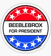 BEEBLEBROX FOR PRESIDENT Sticker