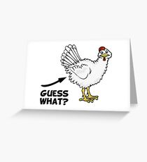 Guess What Chicken Butt Greeting Card