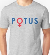 POTUS Hillary 2016 First Female President Election Unisex T-Shirt