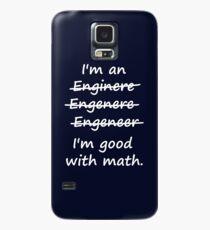 I'm an Engineer I'm Good at Math Hülle & Klebefolie für Samsung Galaxy