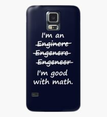I'm an Engineer I'm Good at Math Hülle & Klebefolie für Samsung Galaxy