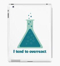 I Tend To Overreact Chemistry Science Beaker iPad Case/Skin