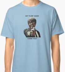Samuel Jackson Say Flow Again Classic T-Shirt