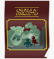 Ogres and Oubliettes - gold text Poster