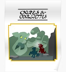 Ogres and Oubliettes - black text Poster