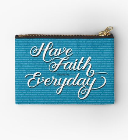 Have Faith in Blue Studio Pouch