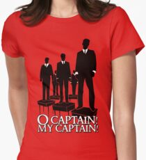 O Captain! My Captain! Womens Fitted T-Shirt