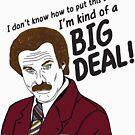 «Ron Burgundy - 'Soy un tipo de gran cosa' cita» de PFordy4D