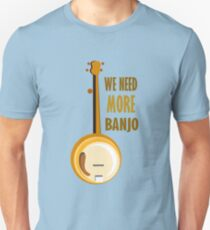 We Need More Banjo T-Shirt