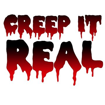 Creep it real  by whimsicalmuse