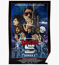 DANGER 5 SERIES 2 OFFICIAL POSTER Poster