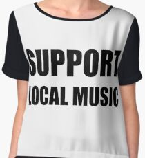 Support Local Music Chiffon Top