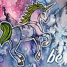 Be. Magical Unicorn Watercolor Illustration. by mellierosetest