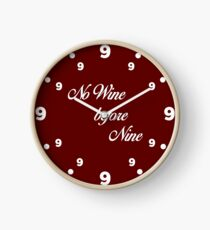 No wine before nine Clock