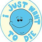 I Just Want to Die by Aimee Cozza