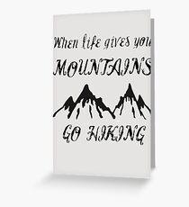Go hike yourself Greeting Card