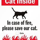 Cat Inside In case of fire please save our cat by thatstickerguy