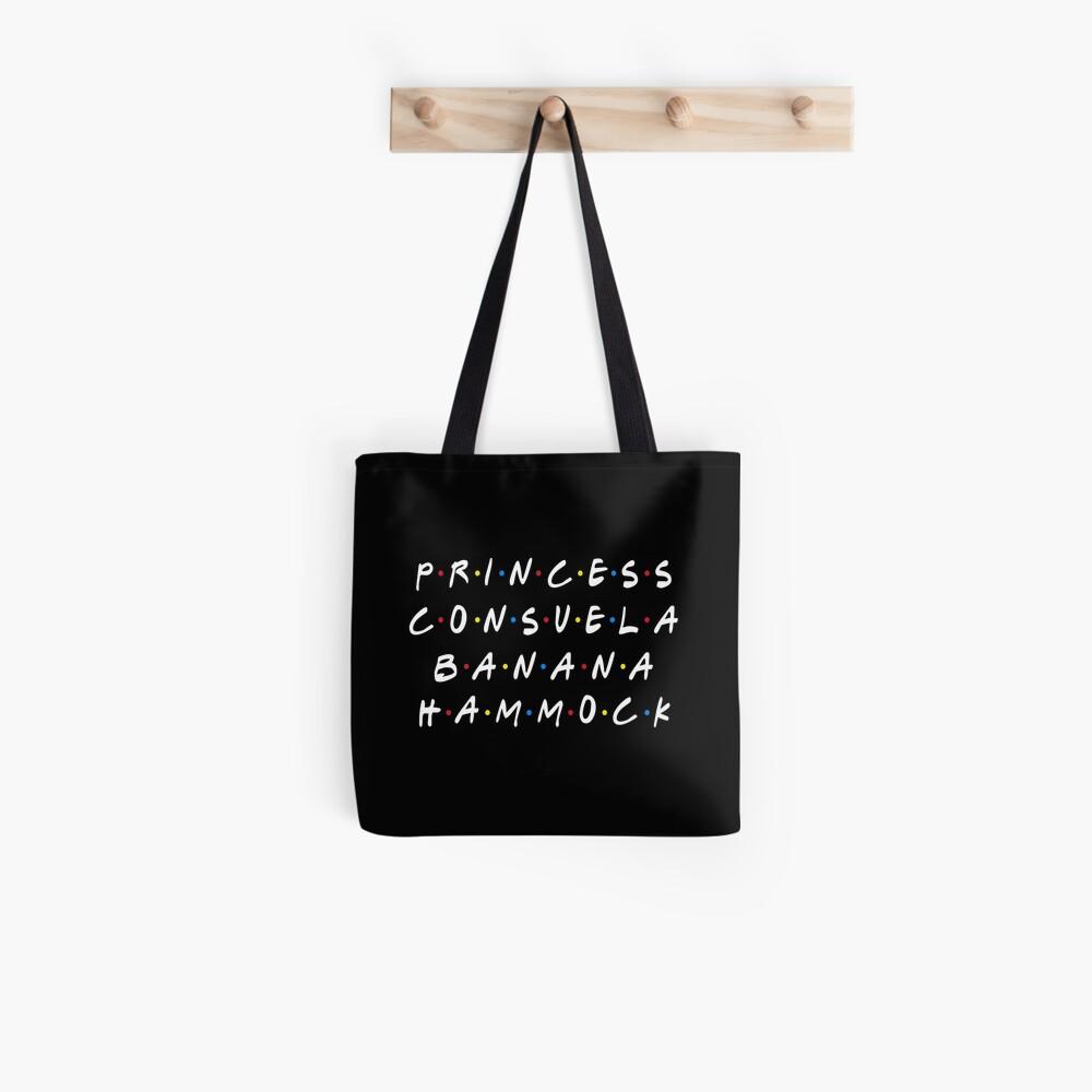 PRINCESS CONSUELA BANANA HAMMOCK Tote Bag