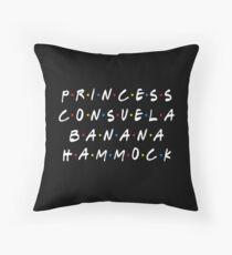 PRINCESS CONSUELA BANANA HAMMOCK Throw Pillow
