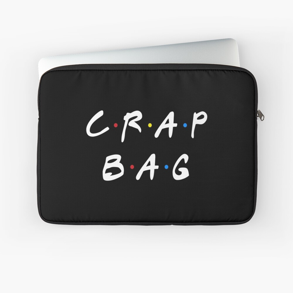 CRAP BAG Laptop Sleeve
