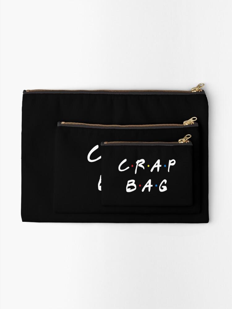 Alternate view of CRAP BAG Zipper Pouch