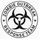 ZOMBIE RESPONSE TEAM  by Tony  Bazidlo