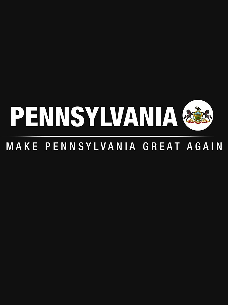 Make Pennsylvania Great Again by ozziwar