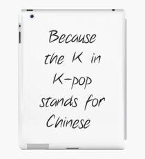 kpop ist kein Chinese iPad-Hülle & Klebefolie