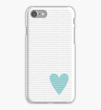 Do What You Love News iPhone Case/Skin