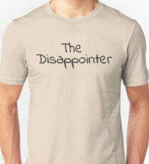 The Disappointer T-Shirt