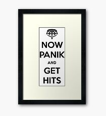 Now Panik and Get Hits Framed Print