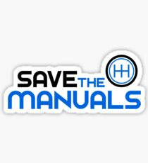 Save The Manuals (3) Sticker